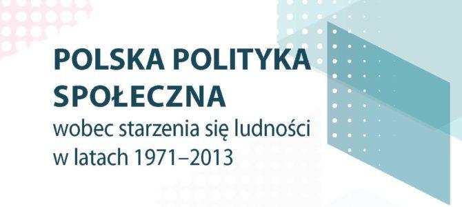 Polityka wobec starzenia się ludności – recenzja książki prof. Szatur-Jaworskiej